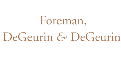 Law Offices of Foreman, DeGeurin & DeGeurin